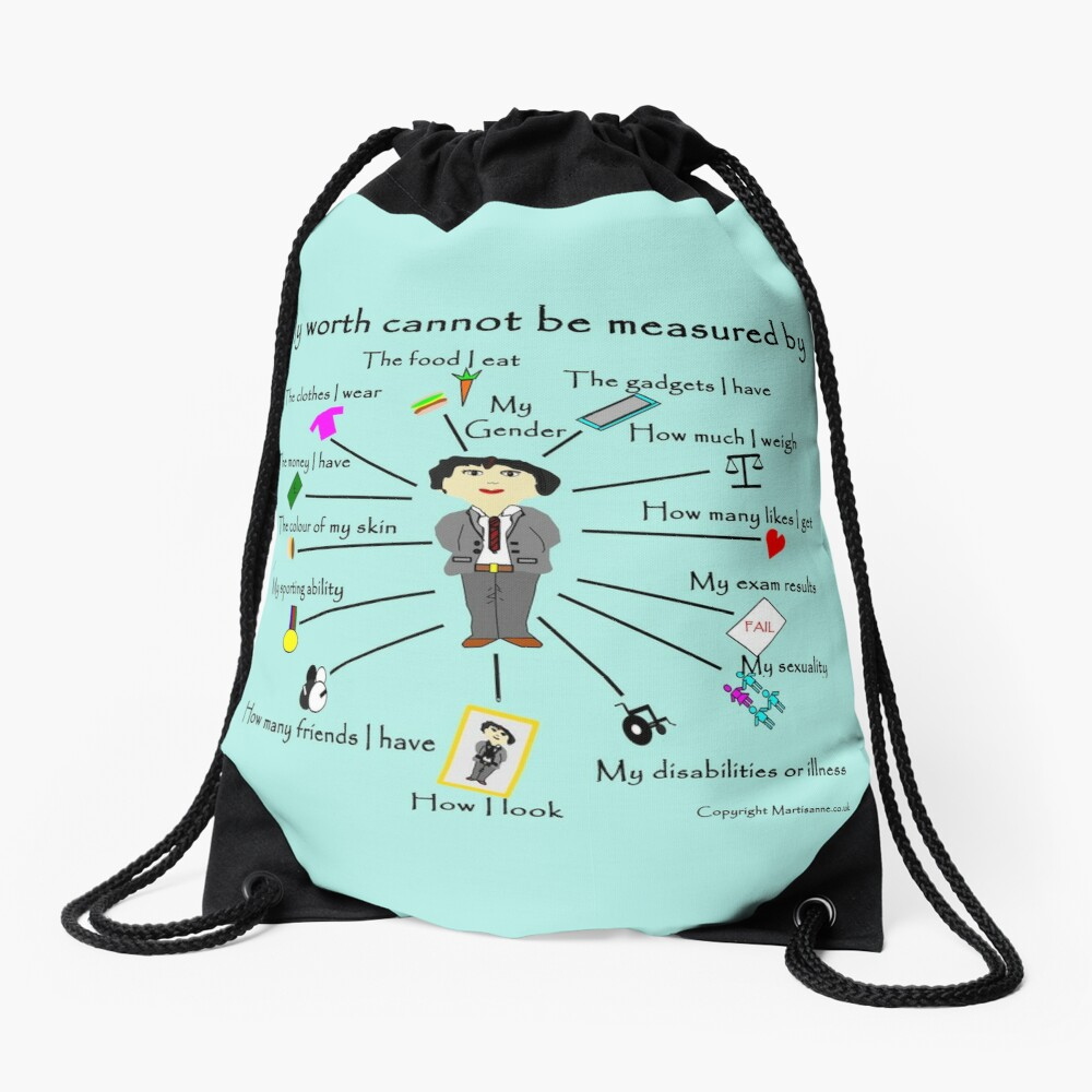 My worth cannot be measured by G Drawstring Bag