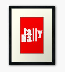 For lack of a tally hall geek funny nerd Framed Print