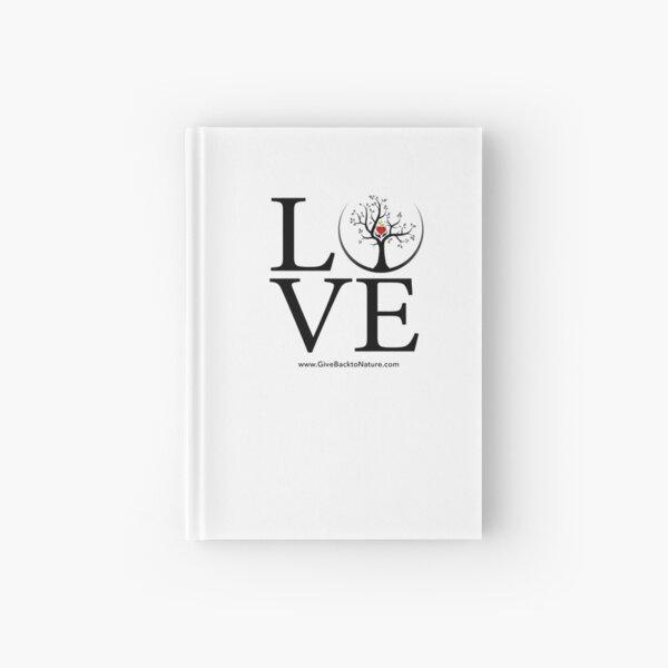 Love Logo - Give Back to Natu Hardcover Journal