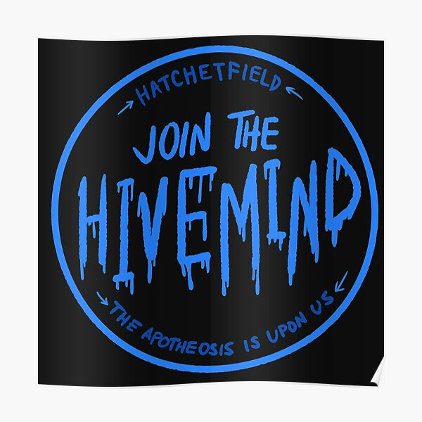 Join The Hivemind: TGWDLM Poster
