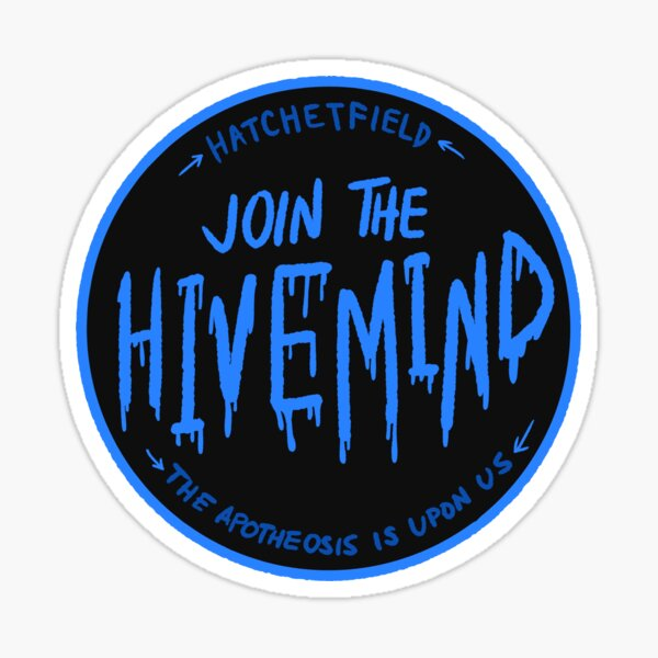Join The Hivemind: TGWDLM Sticker