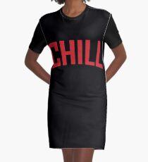 Chill Graphic T-Shirt Dress