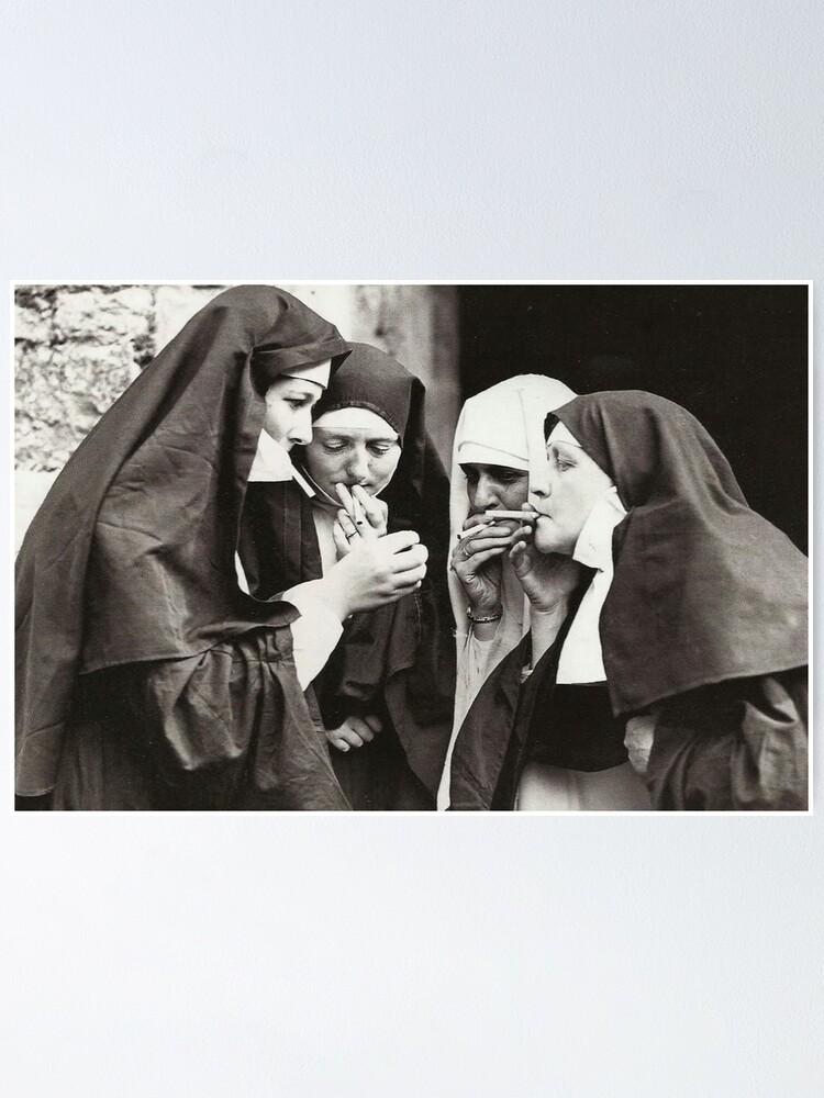 Alternate view of Nuns Smoking Poster