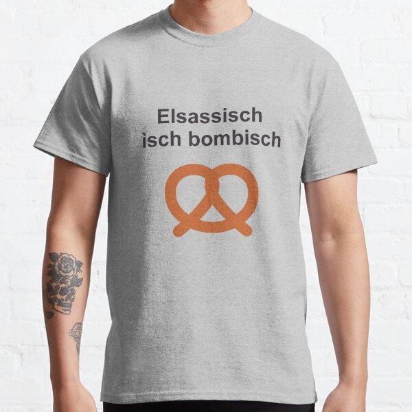 Alsace - Elsassisch ìsch bombisch T-shirt classique
