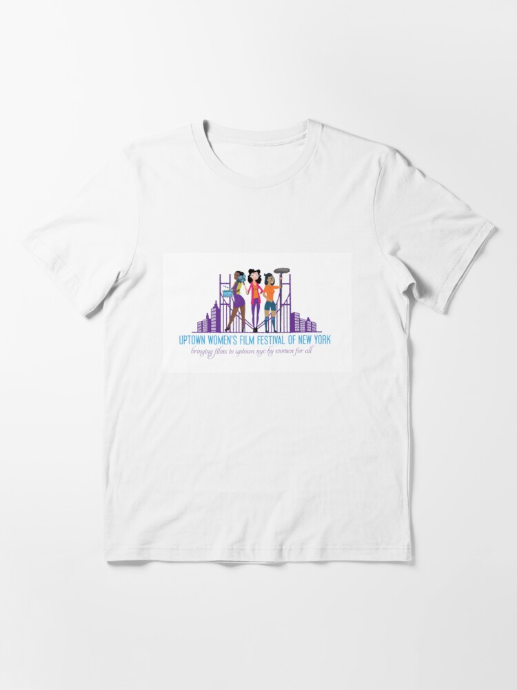 Alternate view of Uptown Women's Film Festival of New York Essential T-Shirt