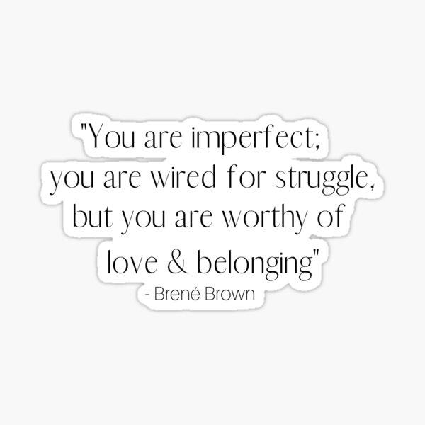 Imperfection  Sticker