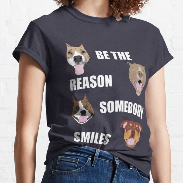Be the Reason Somebody Smiles Classic T-Shirt