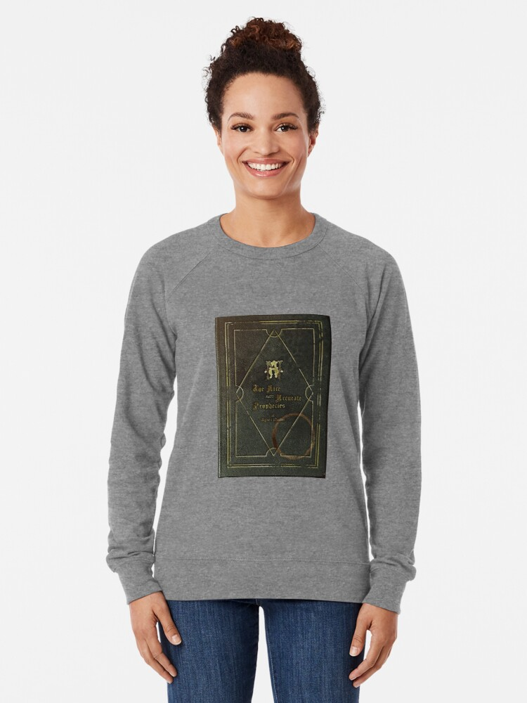Alternate view of the nice and accurate prophecies of agnes nutter Lightweight Sweatshirt