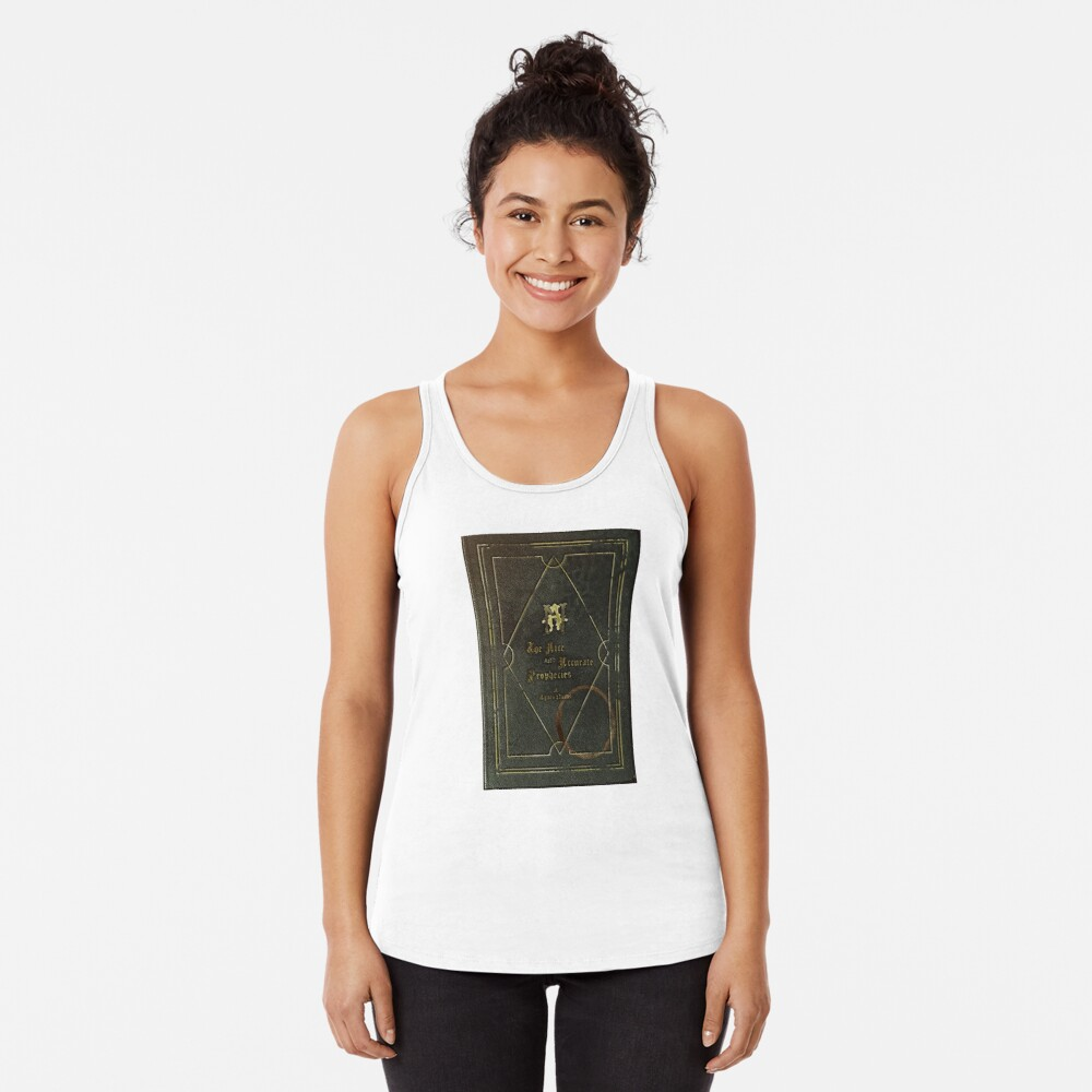 the nice and accurate prophecies of agnes nutter Racerback Tank Top