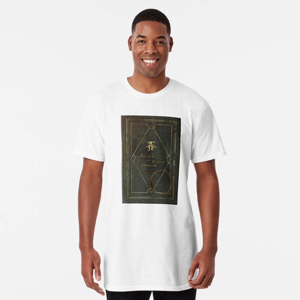 the nice and accurate prophecies of agnes nutter Long T-Shirt