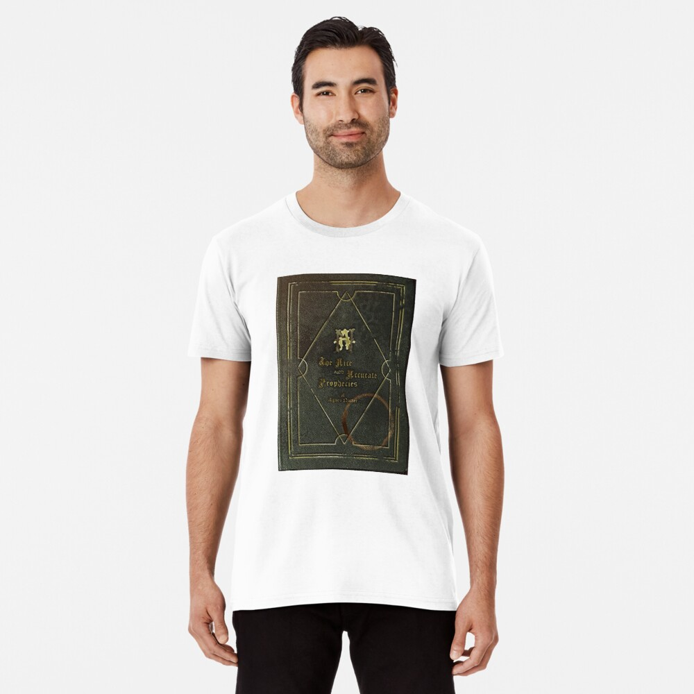 the nice and accurate prophecies of agnes nutter Premium T-Shirt