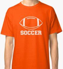 FOOTBALL (SOCCER) Classic T-Shirt