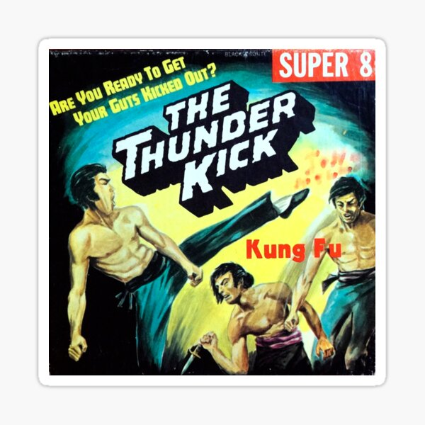 The Thunderkick Kung Fu Super 8 cover 1970s Sticker