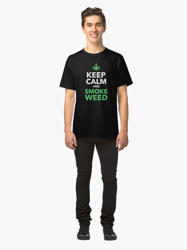 Alternate view of Keep Calm and Smoke Weed Classic T-Shirt
