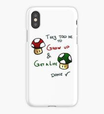 Grow Up and get a life v2 iPhone Case
