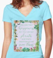 You Can't Buy Happiness But You Can Buy Plants Fitted V-Neck T-Shirt