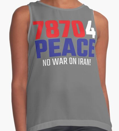 78704 (for) PEACE - No War on Iran! Sleeveless Top
