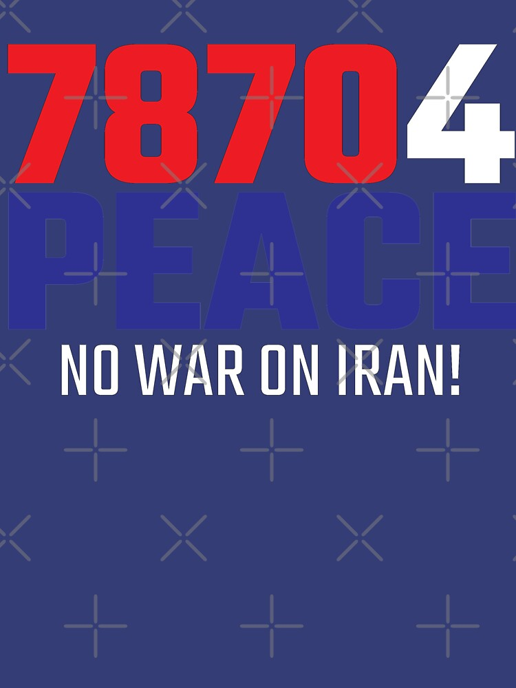 78704 (for) PEACE - No War on Iran! by willpate