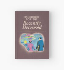 Handbook for the Recently Deceased Hardcover Journal