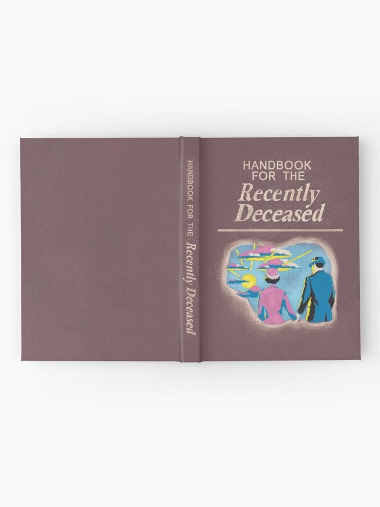 Alternative Ansicht von Handbuch für die kürzlich Verstorbenen Notizbuch