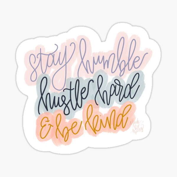 Stay Humble Quote Sticker