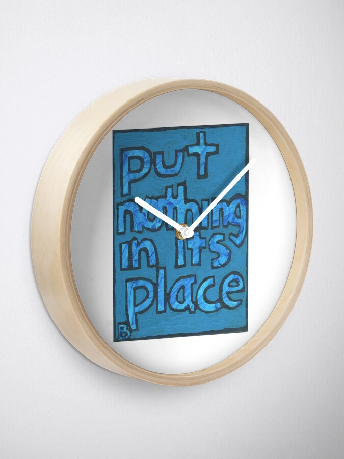 Alternate view of Put Nothing in Its Place - Brianna Keeper Painting Clock
