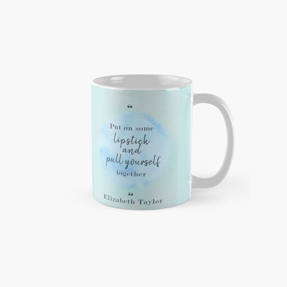 Elizabeth Taylor Famous Quote Mug