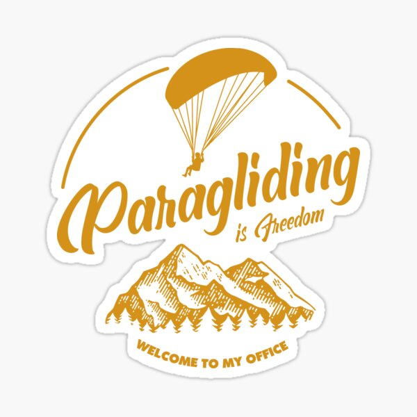 Paragliding - paragliding is freedom Sticker