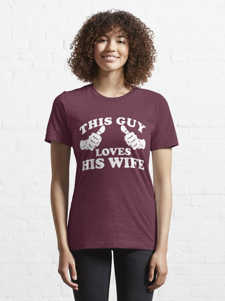 Alternate view of This Guy Loves His Wife Essential T-Shirt