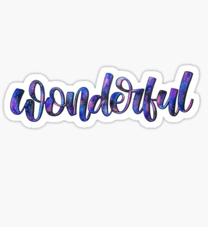 Wonderful - Positive Quote Sticker