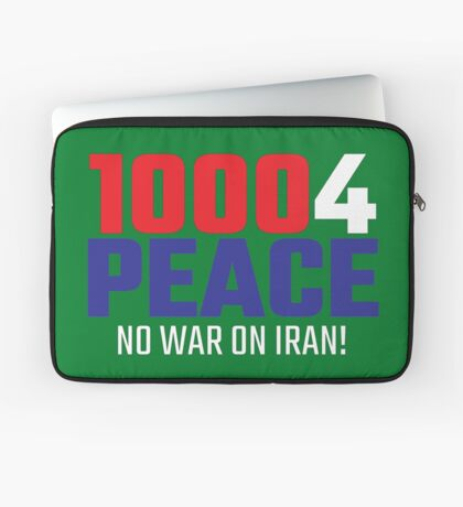 10004 (for) PEACE - No War on Iran! Laptop Sleeve