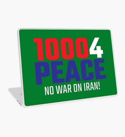 10004 (for) PEACE - No War on Iran! Laptop Skin