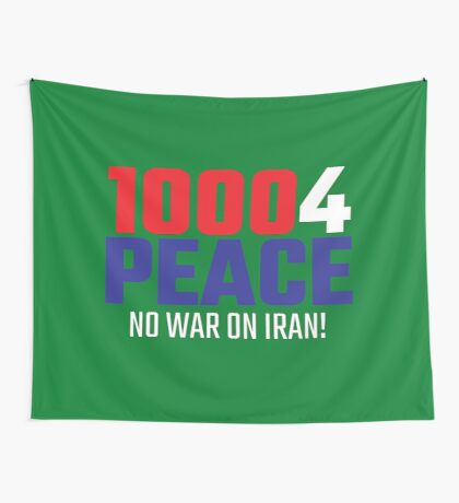 10004 (for) PEACE - No War on Iran! Wall Tapestry