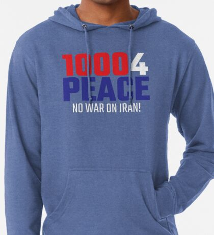 10004 (for) PEACE - No War on Iran! Lightweight Hoodie