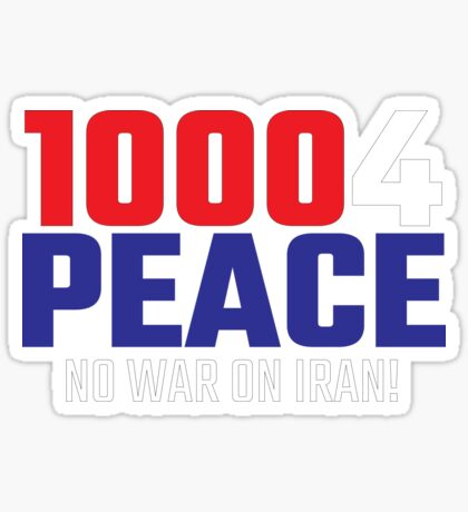 10004 (for) PEACE - No War on Iran! Sticker