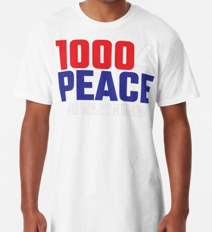 10004 (for) PEACE - No War on Iran! Long T-Shirt