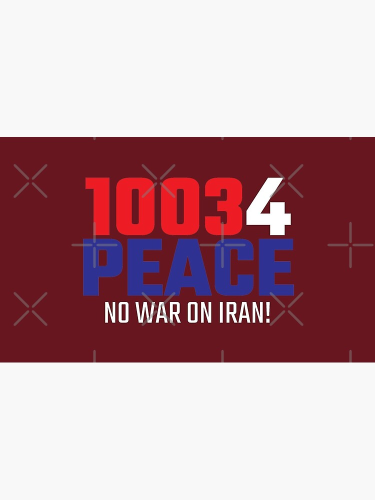10034 (for) PEACE - No War on Iran! by willpate