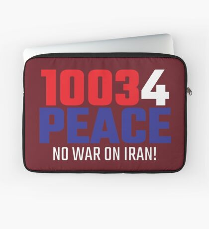 10034 (for) PEACE - No War on Iran! Laptop Sleeve