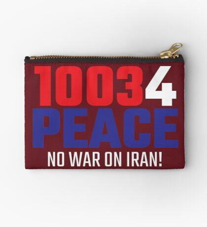 10034 (for) PEACE - No War on Iran! Zipper Pouch