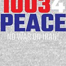 10034 (for) PEACE - No War on Iran! by William Pate