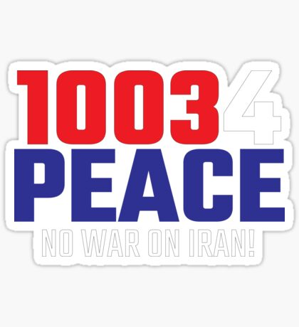 10034 (for) PEACE - No War on Iran! Sticker