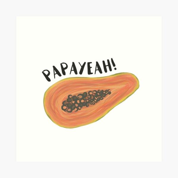 PapaYeah! Art Print