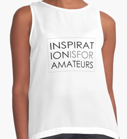 Inspiration Is For Amateurs Motivation Slogan Sleeveless Top