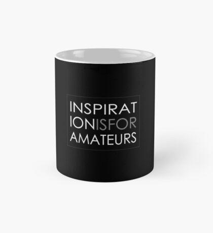 Inspiration Is For Amateurs Motivation Slogan (Dark Theme) Mug