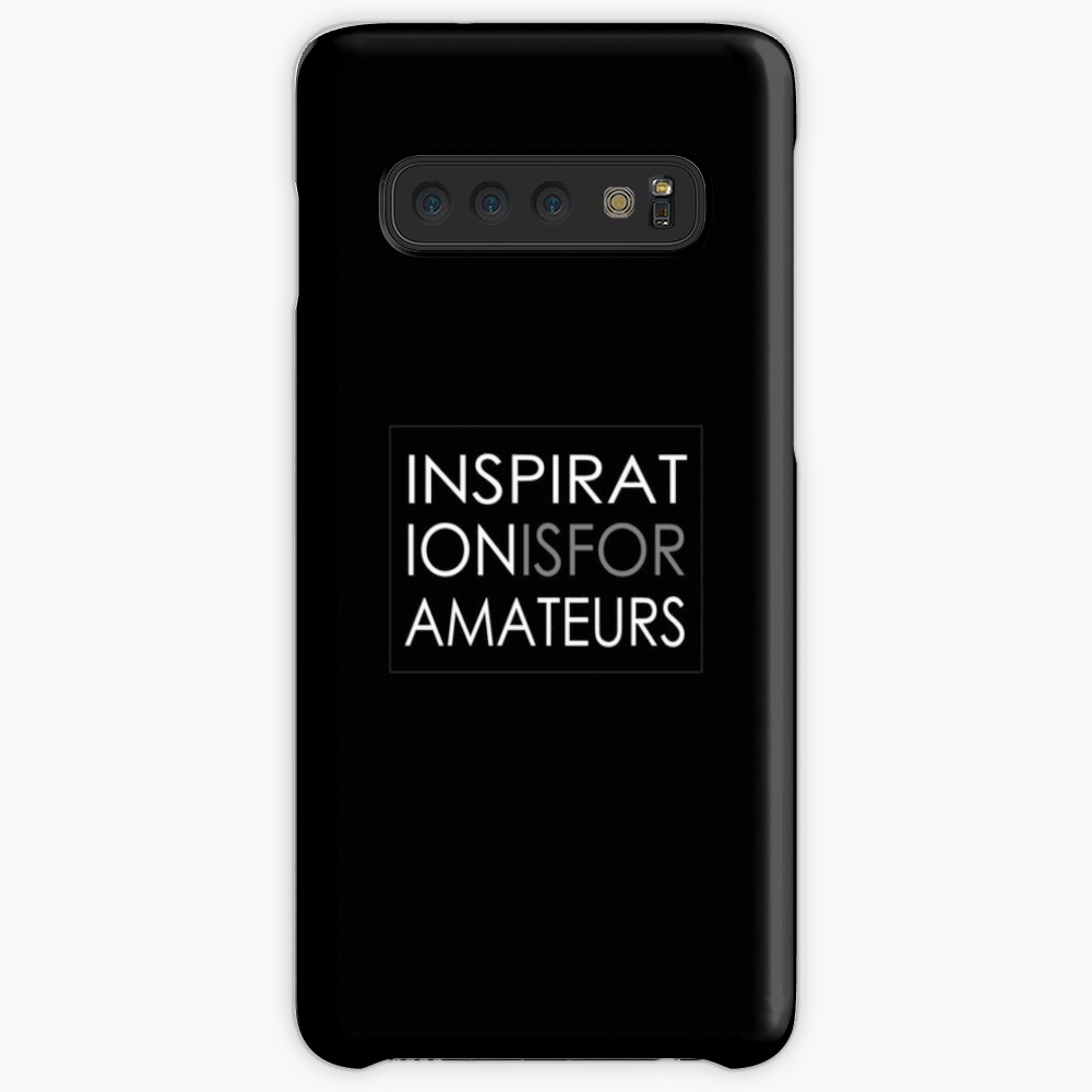 Inspiration Is For Amateurs Motivation Slogan (Dark Theme) Case & Skin for Samsung Galaxy
