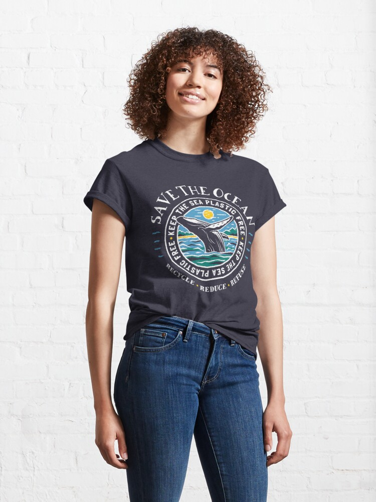 Alternate view of Save The Ocean - Keep the Sea Plastic Free - Humpback Whale Classic T-Shirt