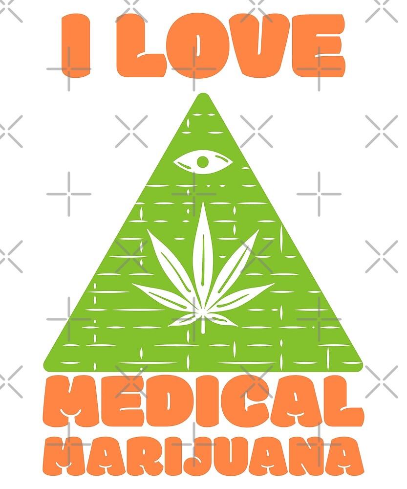 I love Medical Marijuana by Energetic-Mind
