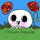 I love you, keep going  by SuzanneMMfalk