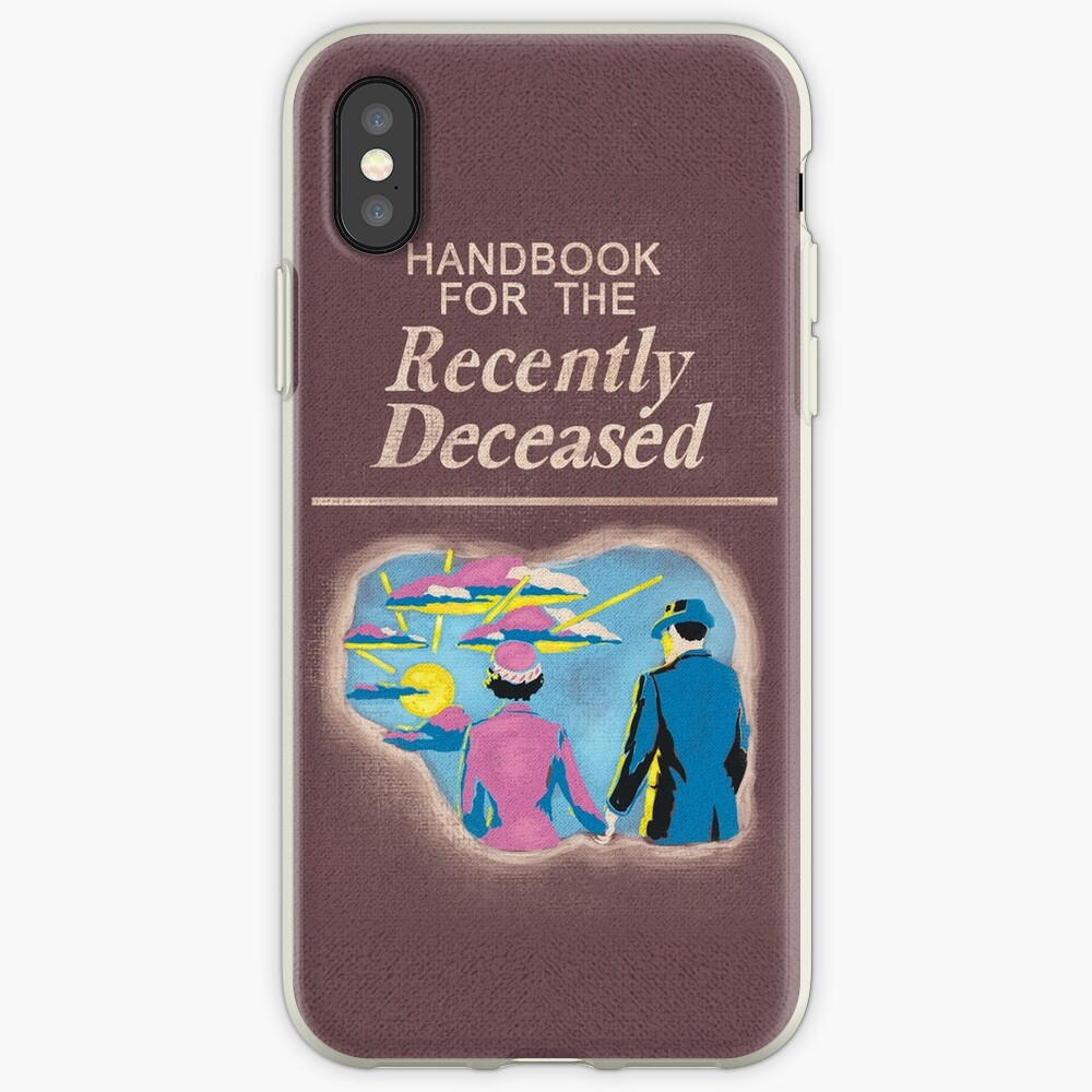 Handbook for the Recently Deceased iPhone Case & Cover