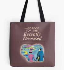 Handbook for the Recently Deceased Tote Bag